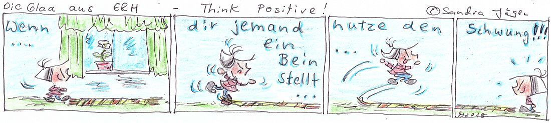 Die Glaa aus ERH - Think Positive!